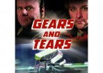 Gears And Tears on DVD (updated)